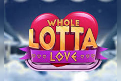 Whole Lotta Love Jackpot King